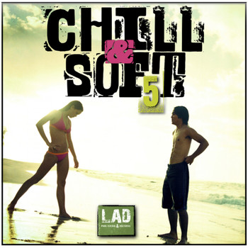 Various Artists - Chill & Soft, Vol. 5