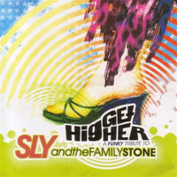 Sly & The Family Stone - Get Higher:a Funky Tribute To Sly And The Family S