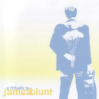 James Blunt - Tribute To James Blunt