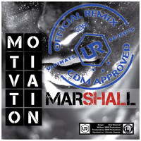 Shal Marshall - Motivation (Ultimate Rejects Remix)