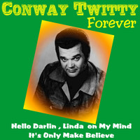 Conway Twitty - Conway Twitty Forever