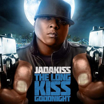 Jadakiss - The Long Kiss Goodnight (Explicit)