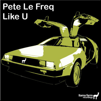 Pete Le Freq - Like U (Original Mix)