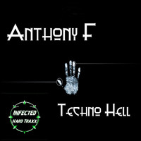 Anthony F - Techno Hell