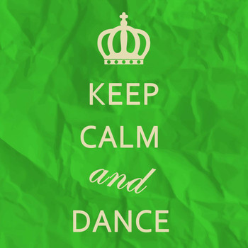 Various Artists - Keep Calm and Dance