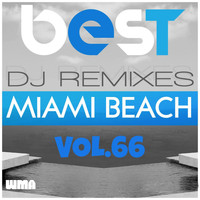 Admiral Bailey - Best DJ Remixes Miami Beach, Vol. 66