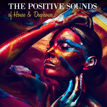 Various Artists - The Positive Sounds of House & Deephouse