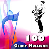 Gerry Mulligan - 100 Gerry Mulligan