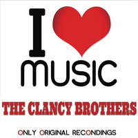 The Clancy Brothers - I Love Music - Only Original Recondings