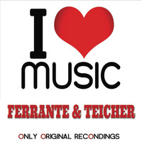 Ferrante & Teicher - I Love Music - Only Original Recondings