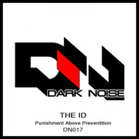 The Id - Punishment Above Prevention