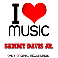 Sammy Davis Jr. - I Love Music - Only Original Recondings