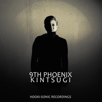 9th Phoenix - Kintsugi