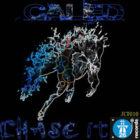 Caled - Chase It