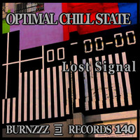 Optimal Chill State - Lost Signal