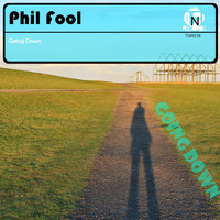 Phil Fool - Going Down