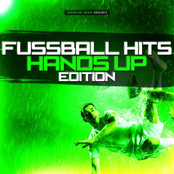 Various Artists - Fussball Hits - Hands Up Edition