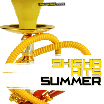 Various Artists - Shisha Hits Summer