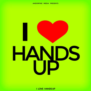 Various Artists - I Love Hands Up