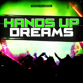 Various Artists - Hands Up Dreams
