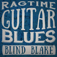 Blind Blake - Ragtime Guitar Blues