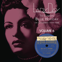 Billie Holiday - Lady Day: The Complete Billie Holiday On Columbia - Vol. 6