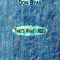 Don Byas - That's What I Need