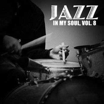 Various Artists - Jazz in My Soul, Vol. 8