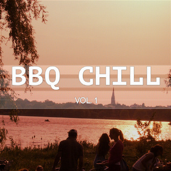 Various Artists - BBQ Chill, Vol. 1 (Barbecue Chill out Moods)