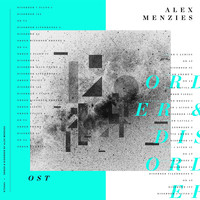 Alex Menzies - Order & Disorder
