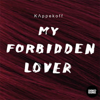 KAPPEKOFF - My Forbidden Lover