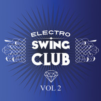Various Artists - Electro Swing Club Vol 2