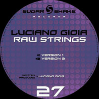 Luciano Gioia - Raw Strings