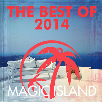Various Artists - Magic Island the Best of 2014