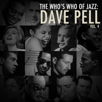 Dave Pell - A Who's Who of Jazz: Dave Pell, Vol. 4