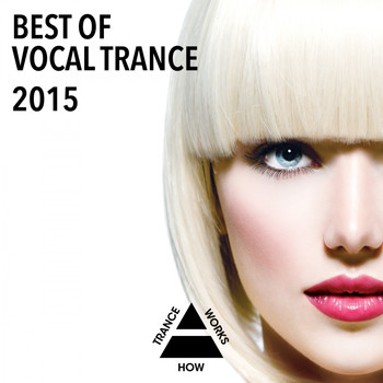 Various Artists - Best Of Vocal Trance 2015