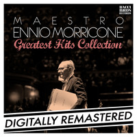 Ennio Morricone - Maestro Ennio Morricone: Greatest Hits Collection