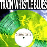 Sonny Terry - Train Whistle Blues