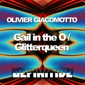Olivier Giacomotto - Glitter Queen EP