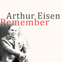 Arthur Eisen - Remember