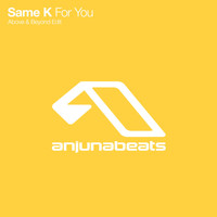 Same K - For You