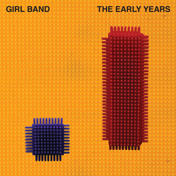 GIRL BAND - The Early Years