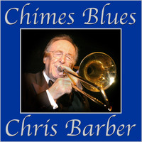 Chris Barber - Chimes Blues