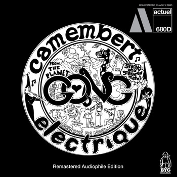 Gong - Camembert Electrique (Remastered Edition)