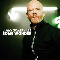 Jimmy Somerville - Some Wonder