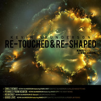 Kevin Saunderson - Re-Touched & Re-Shaped