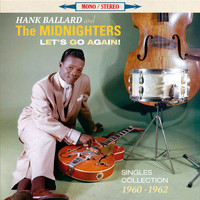 Hank Ballard & The Midnighters - Let's Go Again!