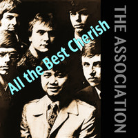 The Association - All the Best Cherish