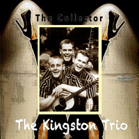 The Kingston Trio - The Collector
