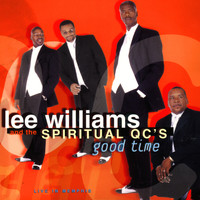 Lee Williams and the Spiritual QC's - Good Time